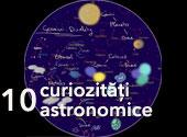 10 curiozitati astronomice
